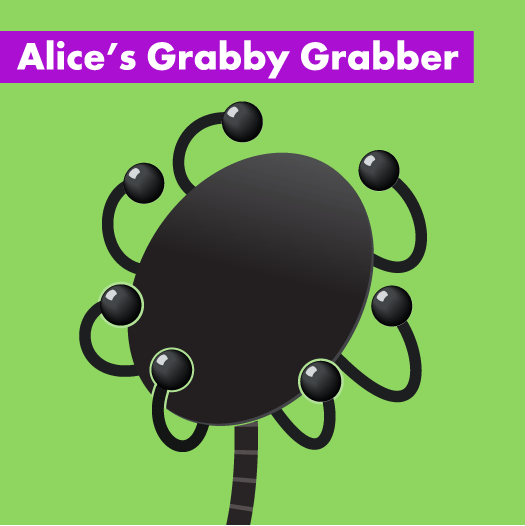 Alice's Grabby Grabber Thingy