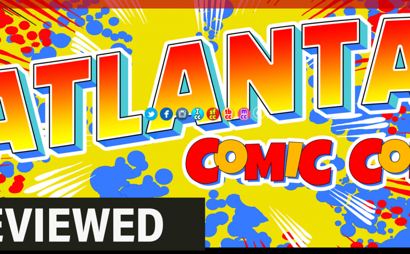 A review of the Atlanta Comic Con